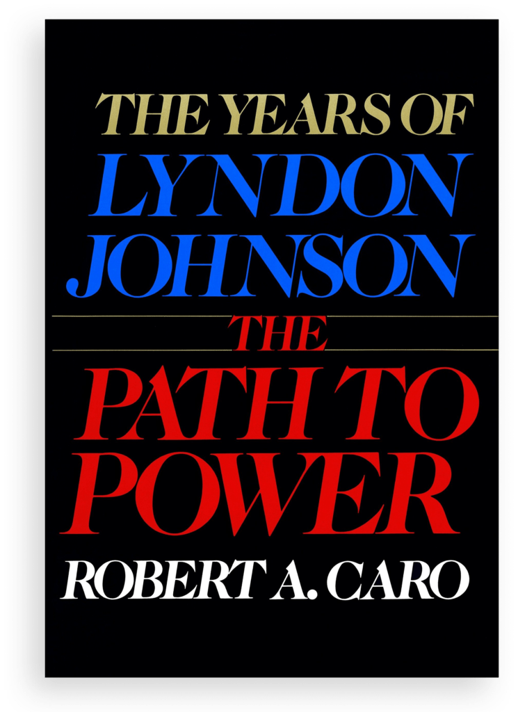 The Years of Lyndon Johnson - Best Political Books